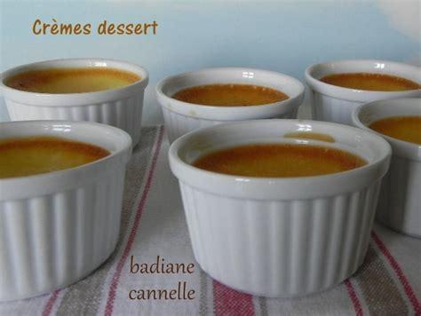petites cr 232 mes dessert 224 la badiane et 224 la cannelle sans gluten et sans lactose recette