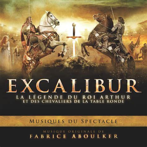 excalibur la l 233 gende du roi arthur et des chevaliers de la table ronde fabrice aboulker
