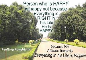 person-who-is-happy-is-not-because-everything-is-right-in ...