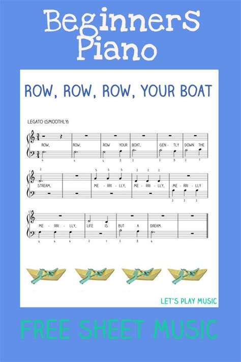 Row Row Row Your Boat Notes Piano by Easy Piano Row Row Row Your Boat Let S Play Music