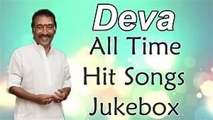 Deva ( Music Director ) All Time Hit Songs || Jukebox ...