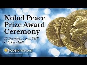 2017 Nobel Peace Prize Ceremony - YouTube