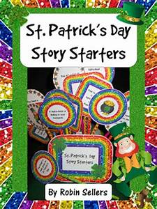 Sweet Tea Classroom: St. Patrick's Day Story Starters ...