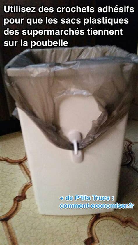 comment faire tenir les sacs plastique des supermarch 233 s sur la poubelle