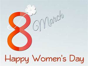Happy Women's Day Quotes, Messages, Wishes, greetings for ...