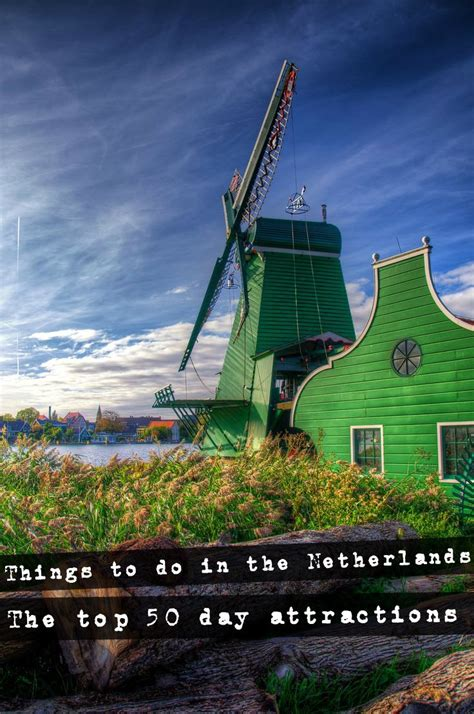 Amsterdam Museum Free Days by Things To Do In The Netherlands The Ultimate Top 50