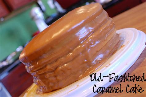 fashioned caramel cake recipe caramel icing made the fashioned southern way recipe