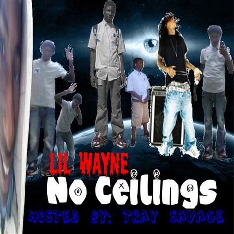 lil wayne no ceilings hosted by tray savage mixtape