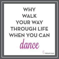 Latin Phrase Whatever Floats Your Boat by 1000 Images About Quotes To Dance By On Pinterest Dance