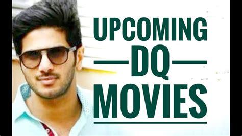 Dulquer Salmaan's Upcoming New Movies 2018  ദുൽക്റിന്റെ വരാനിരിക്കുന്ന ചിത്രങ്ങൾ Youtube