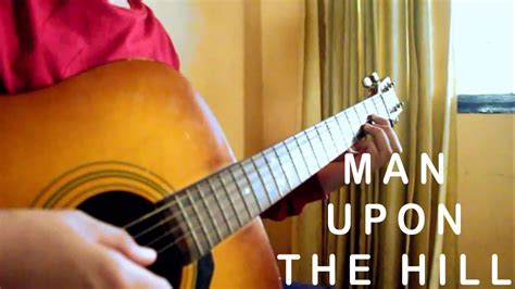 Man Upon The Hill (fingerstyle Cover By