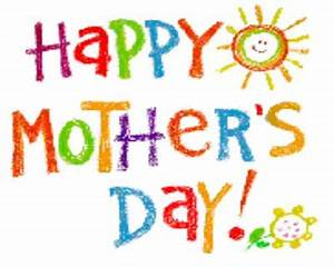 SPECIAL DAY: HAPPY MOTHER'S DAY 2015