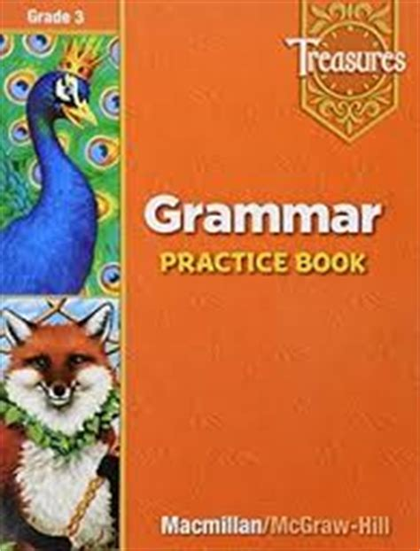 Treasures  Grammar Practice Book Grade 3