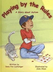 Playing by the Rules: A Story about Autism by Dena ...