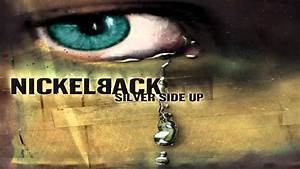Good Times Gone - Silver Side Up - Nickelback FLAC - YouTube