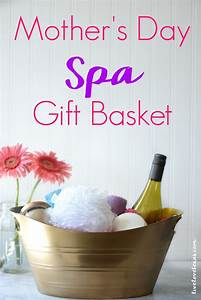 Mother's Day Spa Gift Basket Tutorial