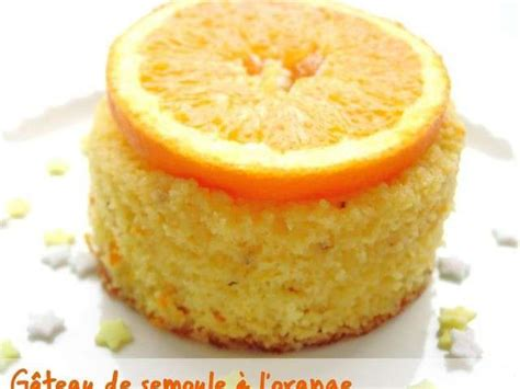 les meilleures recettes de g 226 teau de semoule et orange