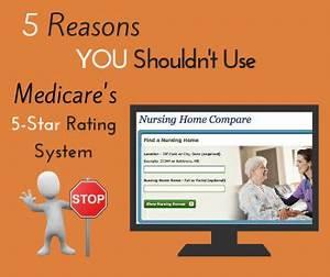 NursingHomeCompare - Reasons You Shouldn't Use Medicare's ...