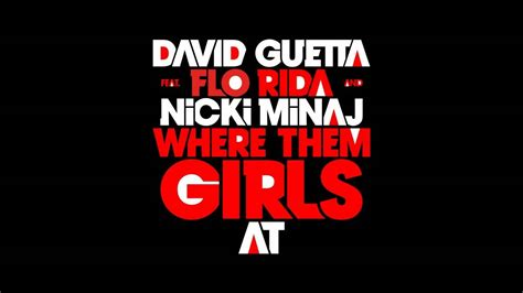 David Guetta Feat Nicki Minaj & Flo Rida