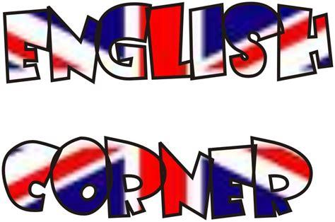 Hello Everyone! Our English Corner