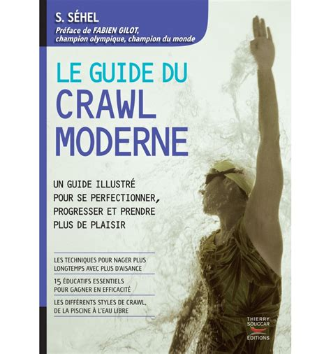 livres le guide du crawl moderne s s 233 hel nutrivi
