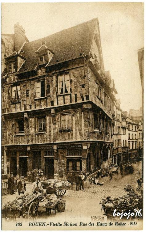 rouen vieilles rues rouen cartes postales anciennes sur cparama