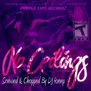 lil wayne no ceilings screwed chopped by dj kreep hosted by dj kreep mixtape