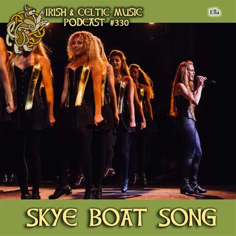 Kevin Roth Skye Boat Song by Irish And Celtic Music Podcast Skye Boat Song 330