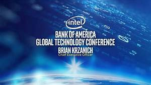 Intel Corporation (INTC) Presents At BofA Merrill Lynch ...