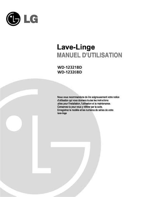 mode d emploi lave linge lg wd 12321bd trouver une solution 224 un probl 232 me lg wd 12321bd notice