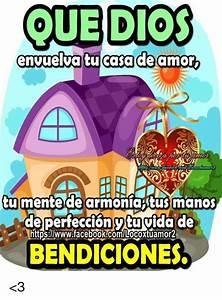 Casa Amore De : oue dios envuelva tu casa de amor tu mente de armonia tus manos de perfec v tu vida de ~ Markanthonyermac.com Haus und Dekorationen