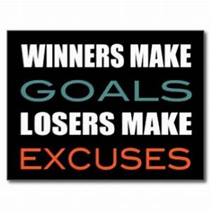 Losers And Excuses Quotes. QuotesGram