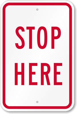 Stop Here Sign, Aluminum Stop Sign , Sku K5857. Lunch Signs Of Stroke. Stop Signs. November 19 Signs Of Stroke. Color Blue Signs Of Stroke. Motorcycle Signs. Traffic Pennsylvania Signs. Trick Or Treat Signs. Poliomyelitis Signs
