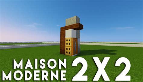 minecraft tuto construction d une maison moderne 2x2