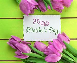 Happy Mother's Day 2017 Images Quotes, Best Wishes ...