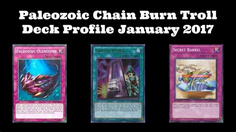 paleozoic chain burn troll deck profile january 2017