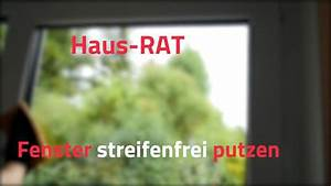 Streifenfrei Fenster Putzen : fenster putzen streifenfrei und ohne schlieren haus rat youtube ~ Markanthonyermac.com Haus und Dekorationen