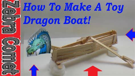 How To Make A Toy Boat Youtube by How To Make A Toy Dragon Boat Youtube