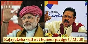 Rajapaksha will not honour pledge to Modi – UK TAMIL NEWS