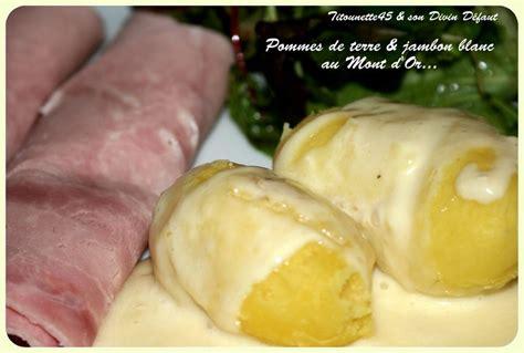 pommes de terre au mont d or micro ondes les recettes de titounette45
