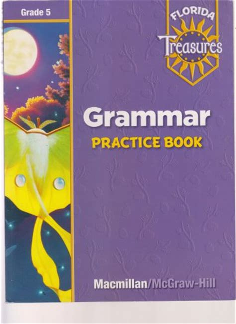 Grammar Practice Book Grade 5 (florida Treasures