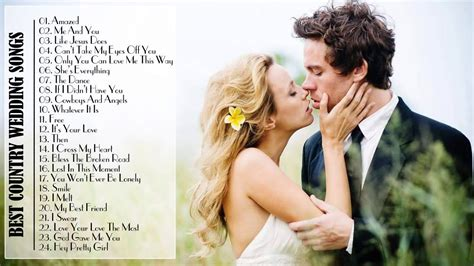 best country wedding songs 2015 country songs for wedding by country channel