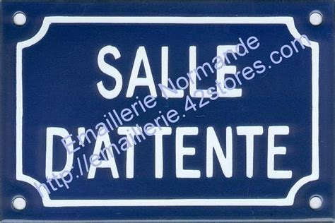 plaque emaillee salle d attente decoration cabinet emaillerie normande fabricant