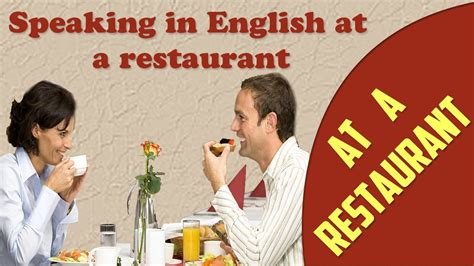 At A Restaurant  Speaking In English At A Restaurant