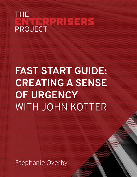 Kotter Sense Of Urgency by Fast Start Guide Creating A Sense Of Urgency With John