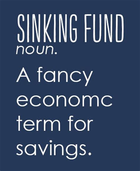 sinking funds why you need them why we them