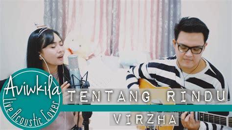 Tentang Rindu (live Acoustic Cover By Aviwkila
