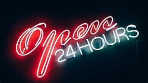 open 24 hours, Neon, Neon sign, Open Wallpapers HD ...