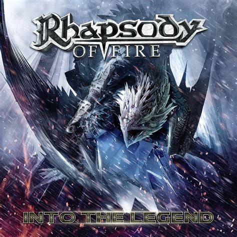 Rhapsody Of Fire  Into The Legend  Nuclear Blast