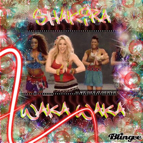 shakira est ca chanson qui bouge waka waka picture 114808961 blingee